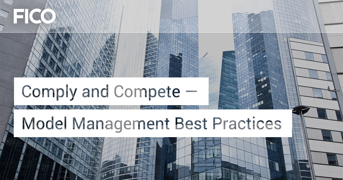 Comply and Compete—Model Management Best Practices