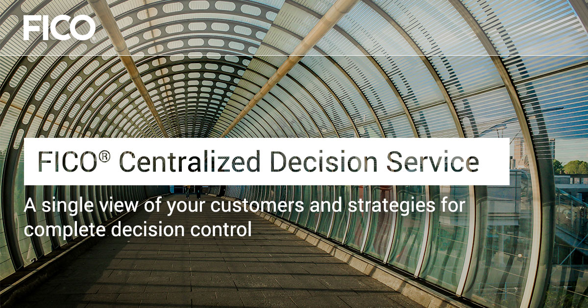 FICO® Centralized Decision Service