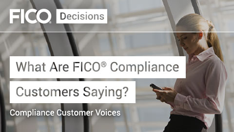 What Are FICO Compliance Customers Saying?