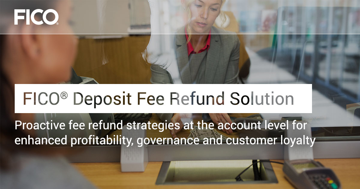 FICO® Deposit Fee Refund Solution