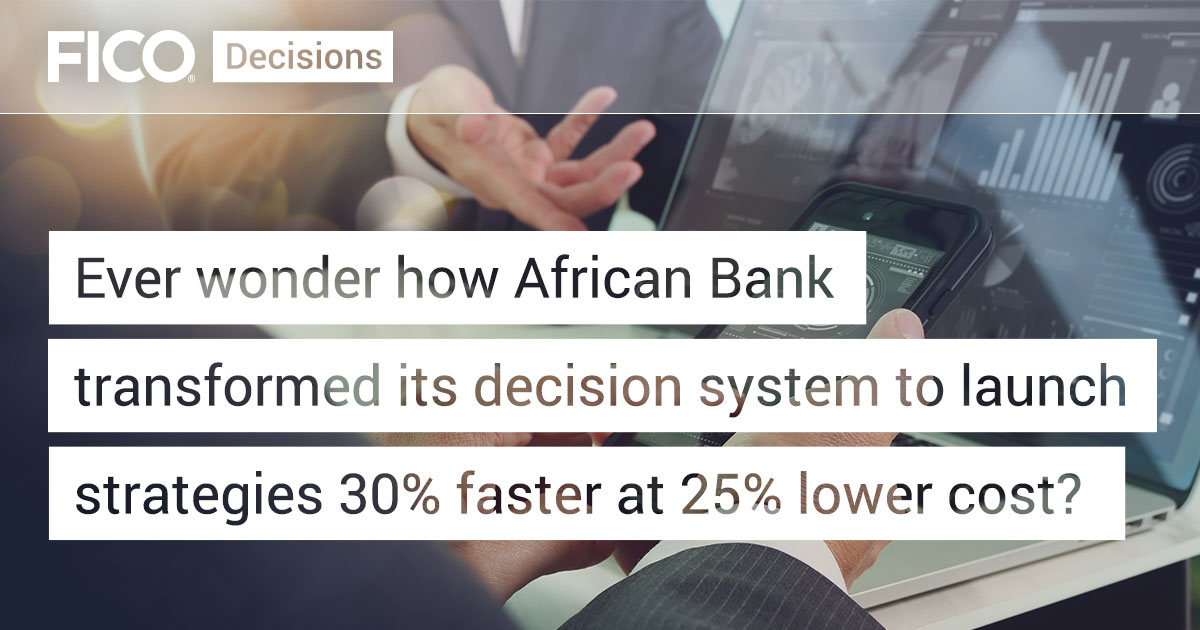 Ever wonder how African Bank transformed its decision system to launch strategies 30% faster at 25% lower cost?