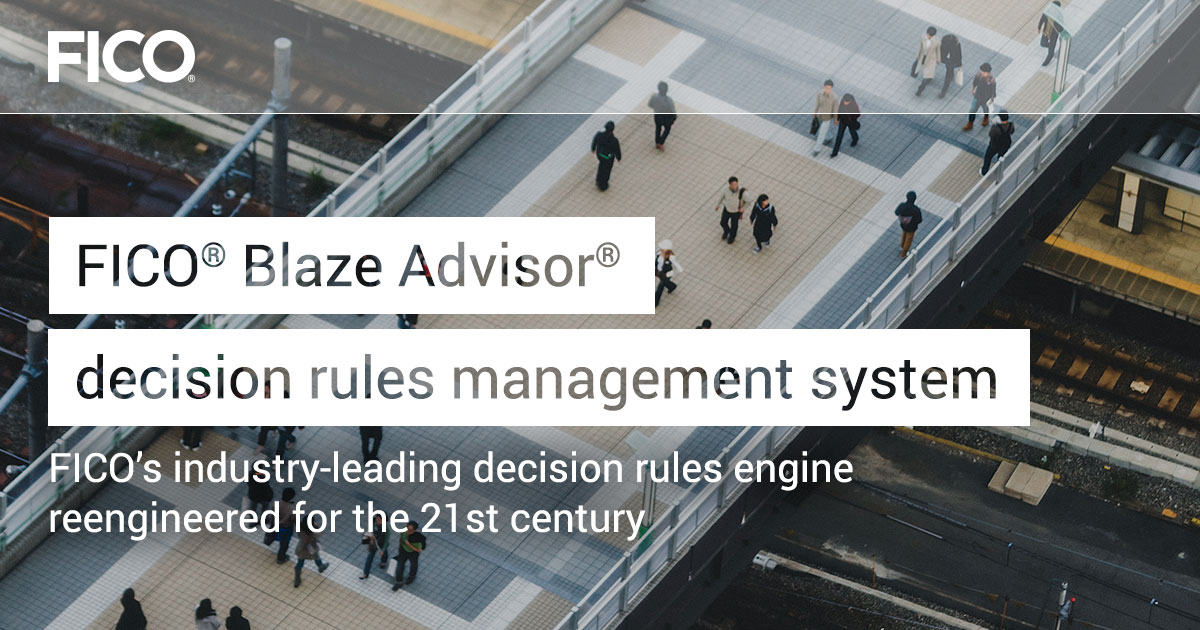 FICO® Blaze Advisor® business rules management system