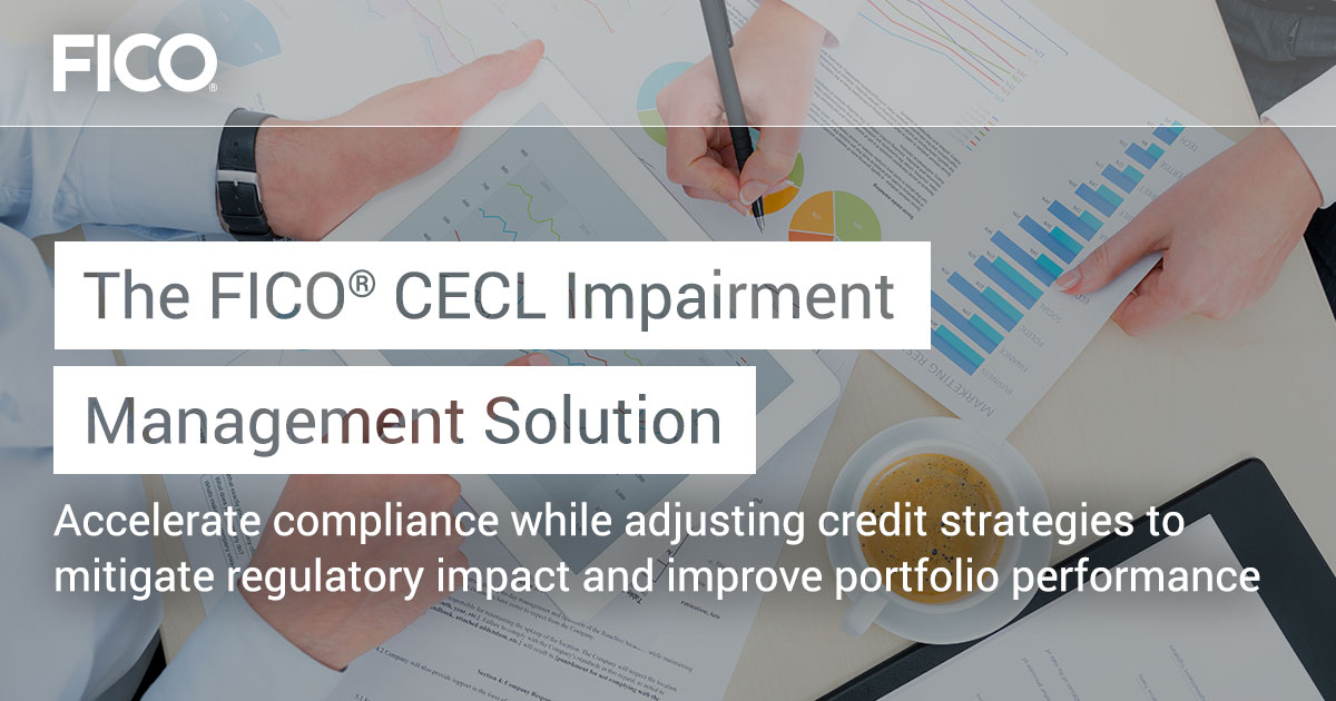 The FICO® CECL Impairment Management Solution