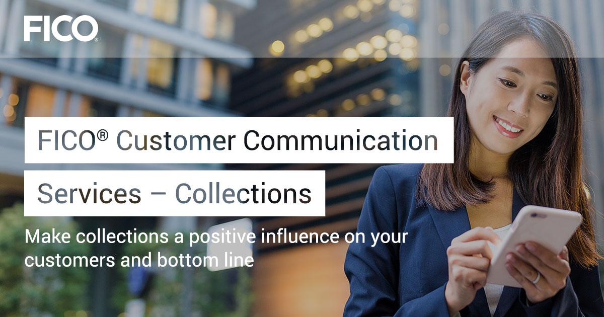 FICO® Customer Communication Services – Collections