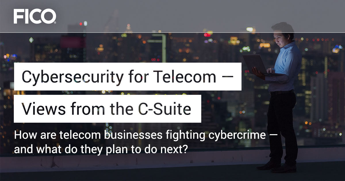 Cybersecurity for Telecom — Views from the C-Suite