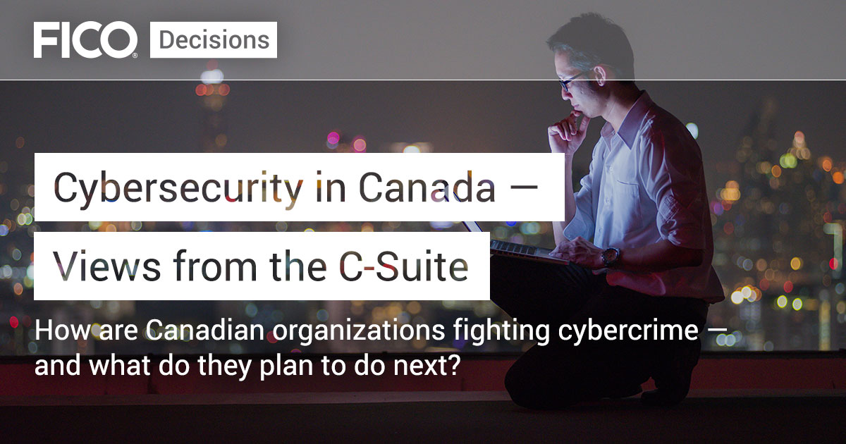 Cybersecurity in Canada — Views from the C-Suite