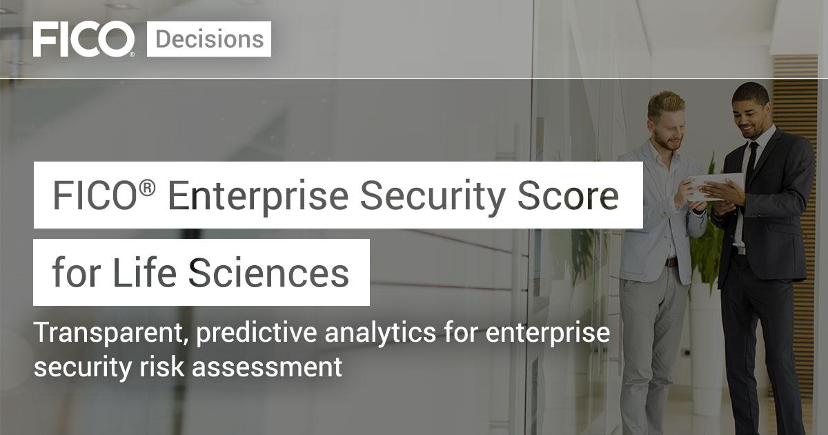 FICO Enterprise Security Score for Life Sciences