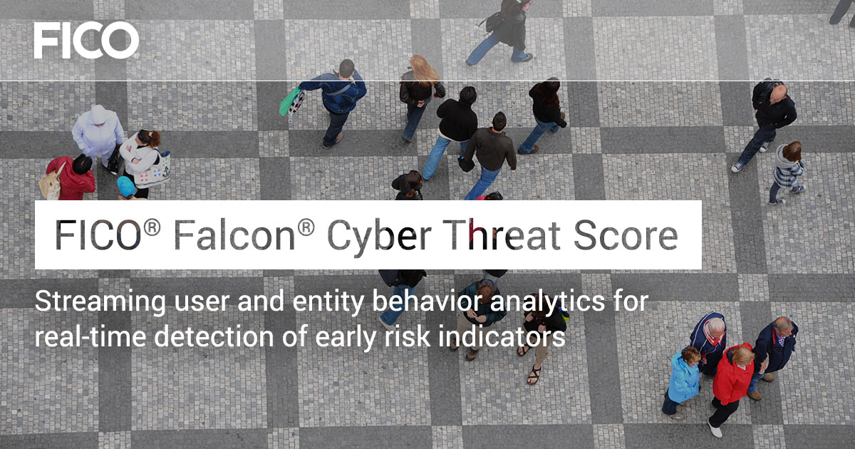 FICO® Falcon® Cyber Threat Score