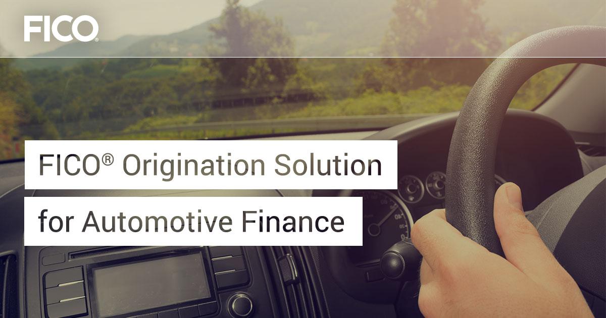 FICO® Origination Solution for Automotive Finance