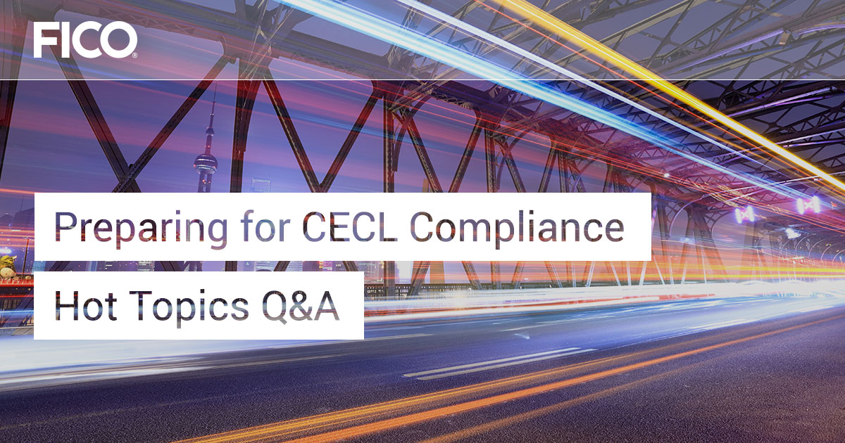 Preparing for CECL Compliance Hot Topics Q&A
