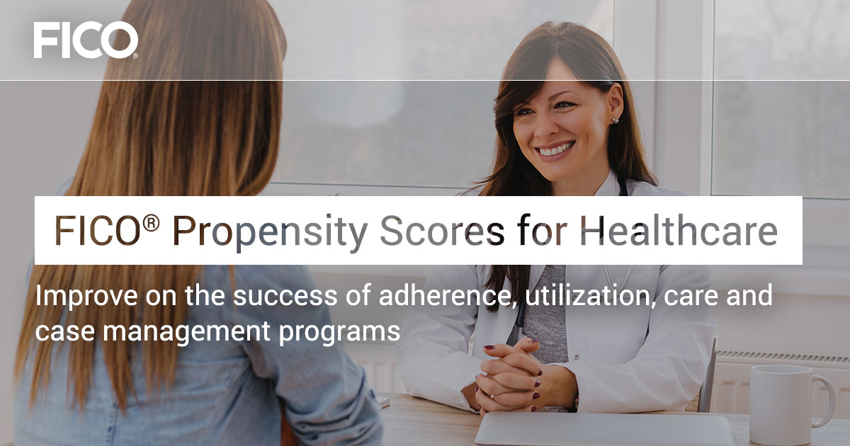 FICO® Propensity Scores for Healthcare