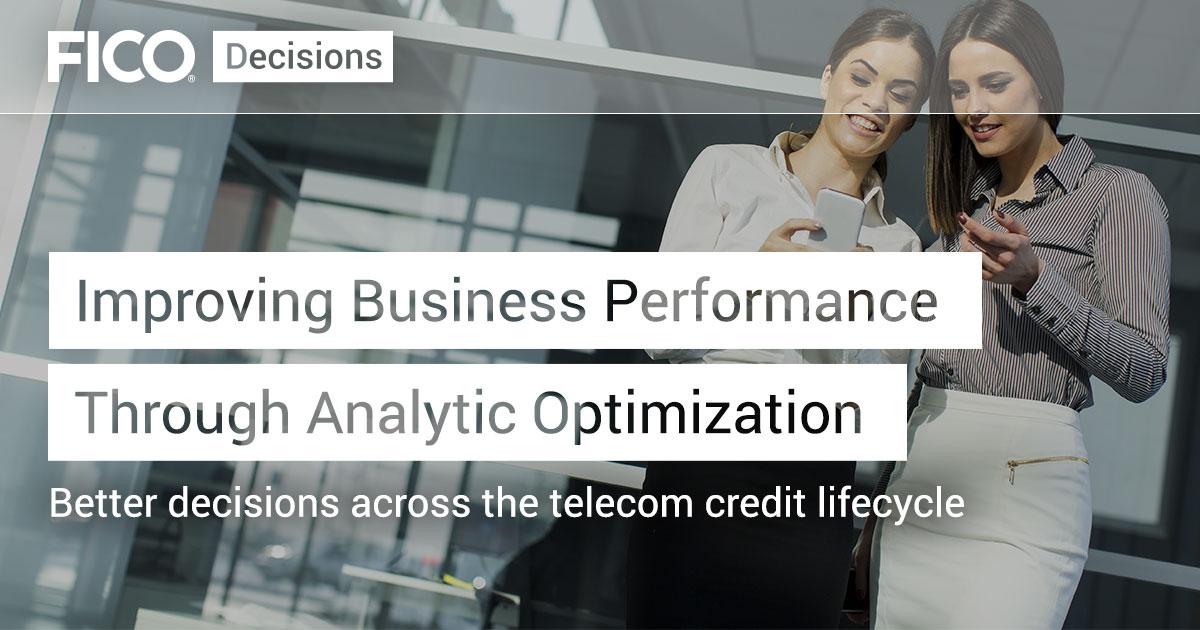 Improving Business Performance Through Analytic Optimization