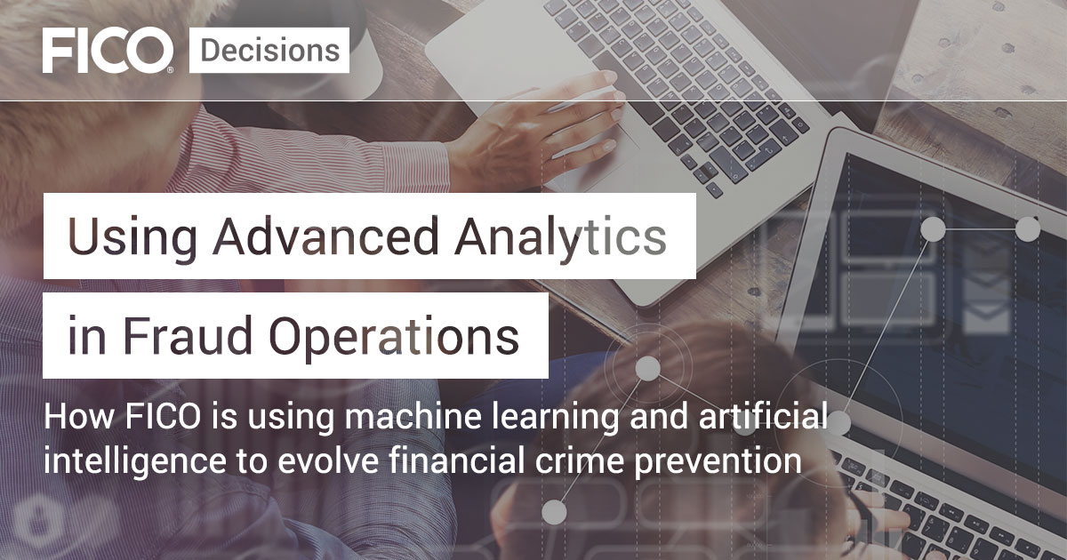 Using Advanced Analytics in Fraud Operations