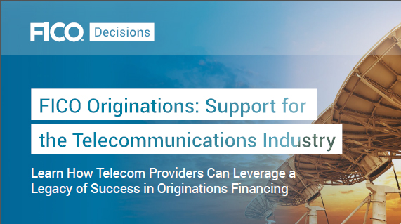 FICO Originations: Support for the Telecommunications Industry