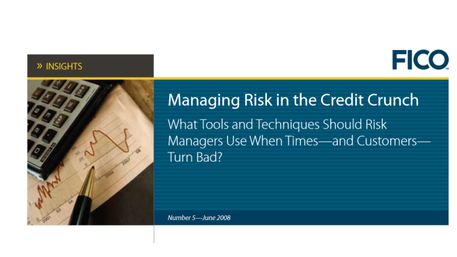 Insights—Managing Risk in the Credit Crunch