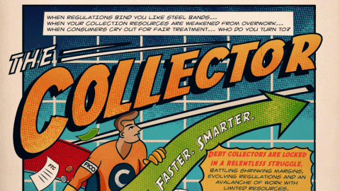 Infographic: The Collector - Collect More. Faster. Smarter