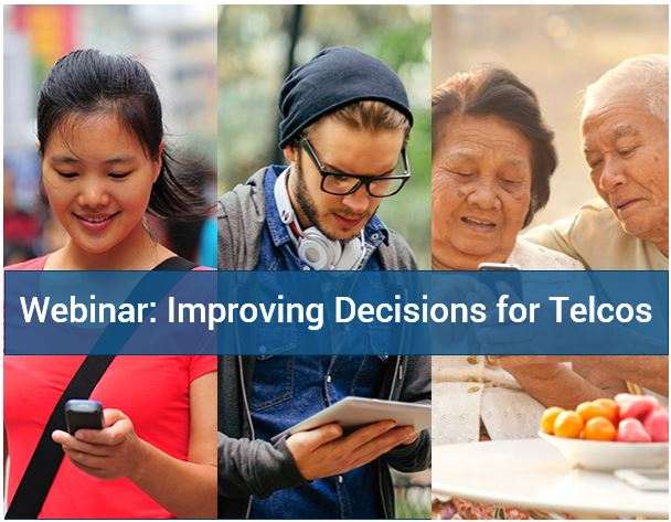 Improving decisions for Telcos