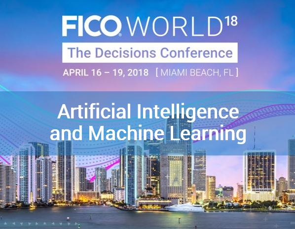 Artificial Intelligence Machine Learning FICO World FICO Scores, Artificial Intelligence and Machine Learning