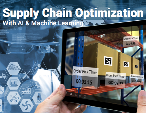 Supply Chain Optimization with AI and ML Make Faster & Smarter Decisions with Machine Learning