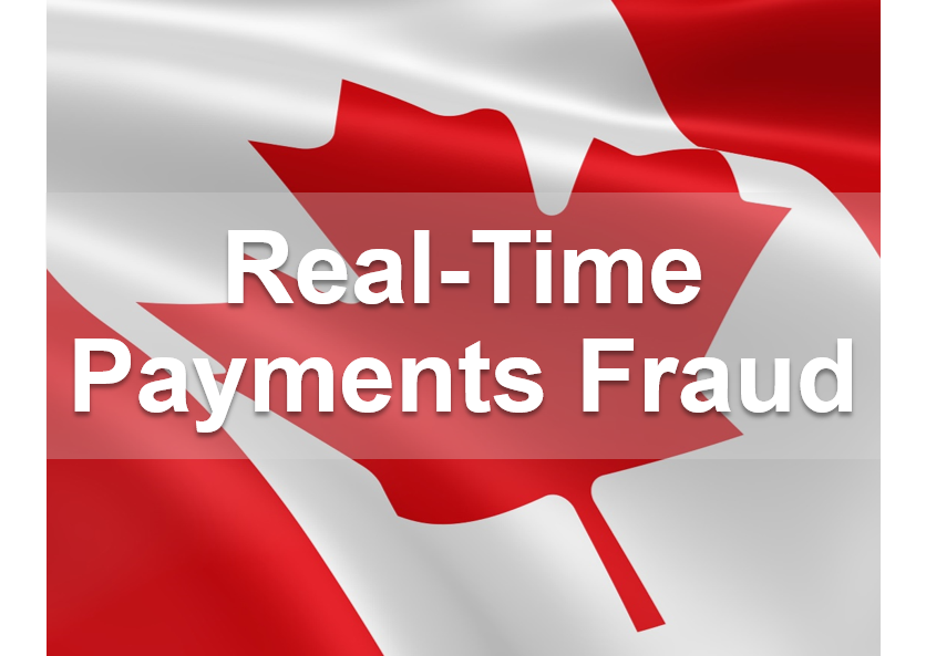 Cana Will Real Time Rails in Canada Bring More Fraud?