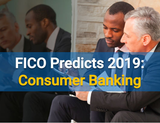 FICO Predictions 2019: Banking