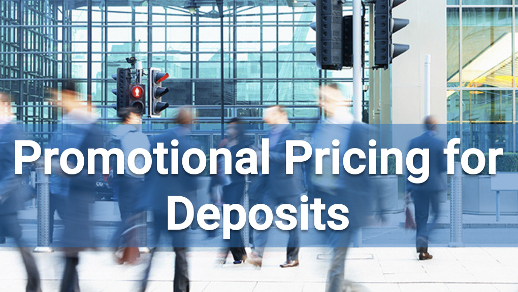 Promotional Pricing for Deposits